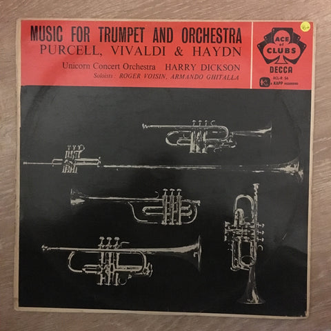 Purcell, Vivaldi, Haydn, Unicorn Concert Orchestra, Harry Dickson, Roger Voisin, Armando Ghitalla ‎– Music For Trumpet And Orchestra - Vinyl LP - Opened  - Very-Good+ Quality (VG+) - C-Plan Audio