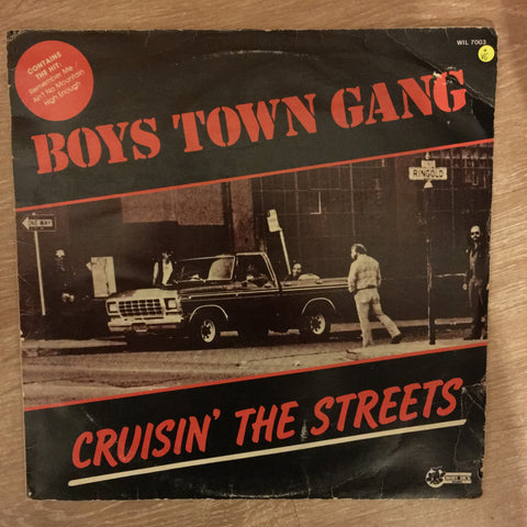 Boys Town Gang - Cruisin' The Streets  - Vinyl LP - Opened  - Very-Good Quality (VG)