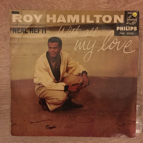 Roy Hamilton  ‎– With All My Love -  Vinyl  Record - Opened  - Very-Good+ Quality (VG+)