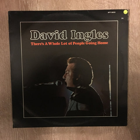 David Ingles - There's A Whole Lot Of People Going Home - Vinyl LP Record - Opened  - Very-Good+ Quality (VG+)