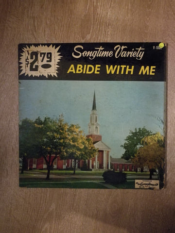 Songtime Variety - Abide With Me - Vinyl LP Record - Opened  - Good+ Quality (G+) - C-Plan Audio
