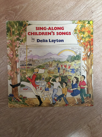 Delia Layton - Sing Along Children's Songs - Vinyl LP Record - Opened  - Very-Good+ Quality (VG+)
