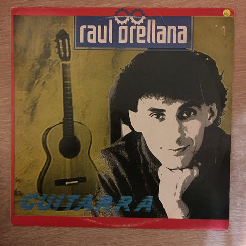 Raul Orellana ‎– Guitarra - Vinyl LP Record - Opened  - Very-Good Quality (VG) - C-Plan Audio