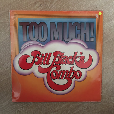 Bill Black's Combo - Too Much - Vinyl LP Record - Opened  - Very-Good+ Quality (VG+)