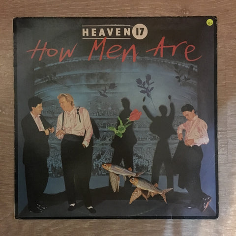 Heaven 17 - How Men Are  - Vinyl LP - Opened  - Very-Good+ Quality (VG+)