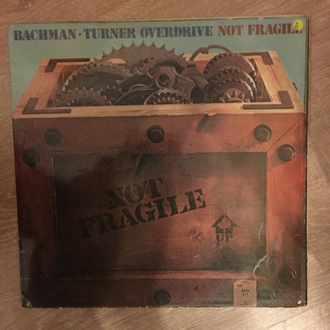 Bachman-Turner Overdrive ‎– Not Fragile -  Vinyl LP Record - Opened  - Very-Good Quality (VG)