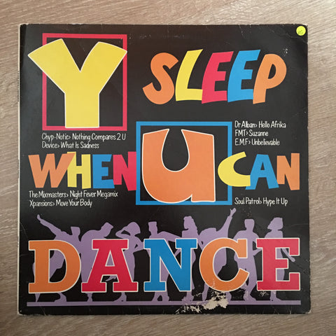 Various - Y Sleep When U Can Dance - Vinyl LP Record - Opened  - Very-Good Quality (VG)