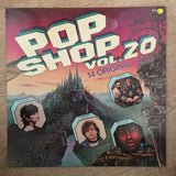 Pop Shop Vol 20 - Vinyl LP Record - Opened  - Very-Good Quality (VG) - C-Plan Audio