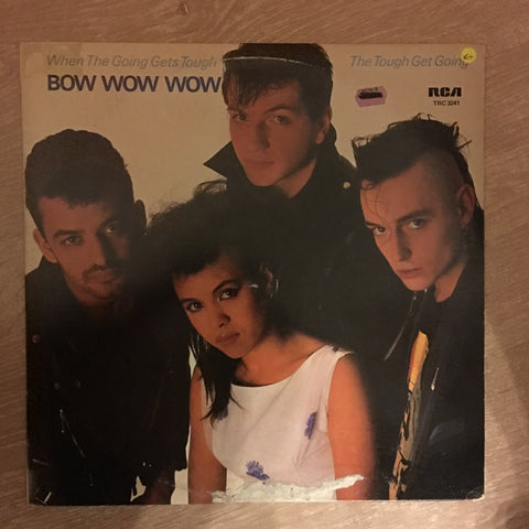 Bow Wow Wow ‎– When The Going Gets Tough, The Tough Get Going - Vinyl LP Record - Opened  - Very-Good+ Quality (VG+)
