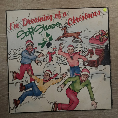 The Soft Shoes - I'm Dreaming Of A Soft Shoes Xmas - Vinyl LP Record - Opened  - Very-Good+ Quality (VG+)