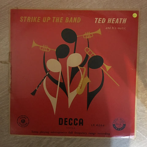 Ted Heath And His Music ‎– Strike Up The Band - Vinyl LP Record - Opened  - Very-Good- Quality (VG-) - C-Plan Audio