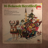 16 Bekende Kerstliedjes - Vinyl LP Record - Opened  - Very-Good+ Quality (VG+)