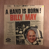 Billy May - A Band Is Born - Vinyl LP Record - Opened  - Very-Good Quality (VG)