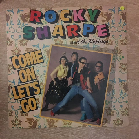 Rocky Sharpe & The Replays ‎– Let's Go - Vinyl LP Record - Opened  - Very-Good+ Quality (VG+) - C-Plan Audio