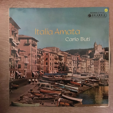 Carlo Buti ‎– Italia Amata - Vinyl LP Record - Opened  - Very-Good+ Quality (VG+) - C-Plan Audio