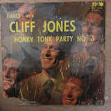 Cliff Jones - Dance With Honky Tonk Party 3  - Vinyl LP Record - Opened  - Very-Good Quality (VG) - C-Plan Audio