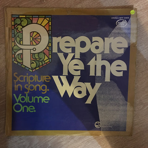Prepare Ye The Way - Scripture in Song - Vol 1 - Vinyl LP Record - Opened  - Very-Good- Quality (VG-) - C-Plan Audio