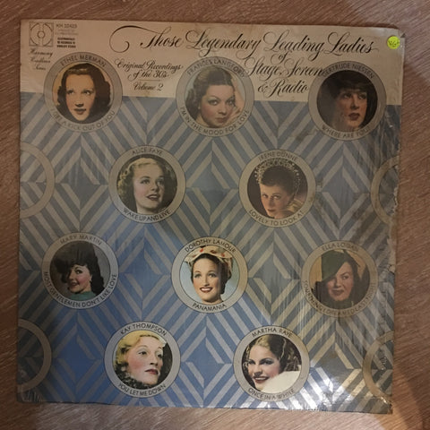 Those Legendary leading Ladies of Stage, Screen & Radio ‎- Original Recordings of The 30's - Vol 2- Vinyl LP Record - Opened  - Very-Good+ Quality (VG+)