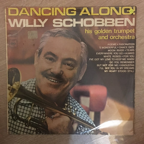 Willy Schobben ‎– Dancing Along! ‎– His Golden Trumpet and Orchestra - Vinyl LP Record - Very-Good+ Quality (VG+) - C-Plan Audio