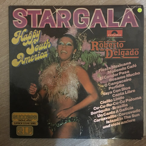 Roberto Delgado - Stargala - Happy South America  - Vinyl LP Record - Opened  - Very-Good- Quality (VG-) - C-Plan Audio