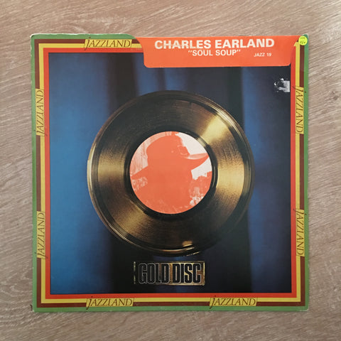 Charles Earland  - Soul Soup - Jazzland Gold Disc - Vinyl LP Record - Opened  - Very-Good+ Quality (VG+)