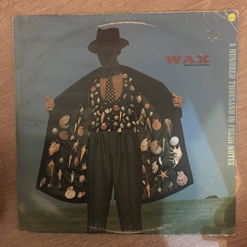 Wax ‎– A Hundred Thousand In Fresh Notes - Vinyl LP - Opened  - Very-Good+ Quality (VG+) - C-Plan Audio