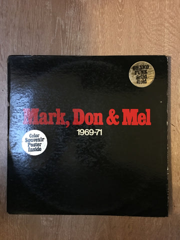 Grand Funk Railroad - Mark, Don & Mel  - 1969-1971 - Vinyl LP - Opened  - Very-Good+ Quality (VG+) - C-Plan Audio
