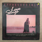 Unforgettable Love Songs - Vinyl LP Record - Opened  - Fair Quality (F) - C-Plan Audio