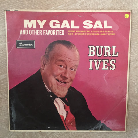 Burl Ives ‎– My Gal Sal And Other Favorites - Vinyl LP Record - Opened  - Very-Good- Quality (VG-) - C-Plan Audio