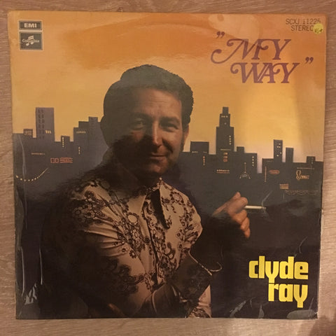 Clyde Ray - My Way - Vinyl LP Record - Opened  - Very-Good+ Quality (VG+)
