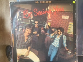 Dr. Feelgood ‎– Be Seeing You - Vinyl LP - Opened  - Very-Good+ Quality (VG+)