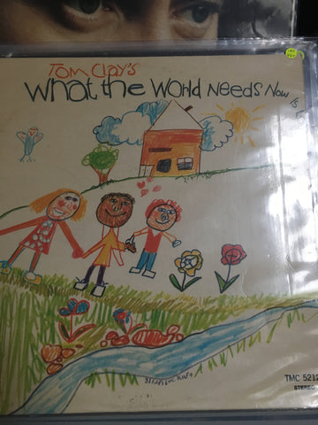 Tom Clay's  - What the World Needs Now - Vinyl LP Record - Opened  - Very-Good+ Quality (VG+) - C-Plan Audio