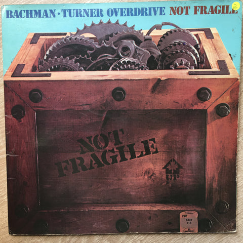 Bachman - Turner Overdrive - Not Fragile  - Vinyl LP Record - Opened  - Very-Good- Quality (VG-) - C-Plan Audio