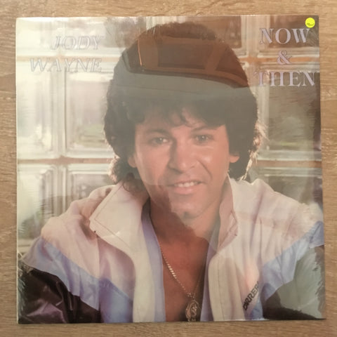 Jody Wayne - Now & Then - Vinyl LP - Sealed