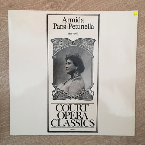 Armida Parsi-Pettinella - Court Opera Classics - Vinyl LP Record  - Opened  - Very-Good+ Quality (VG+)