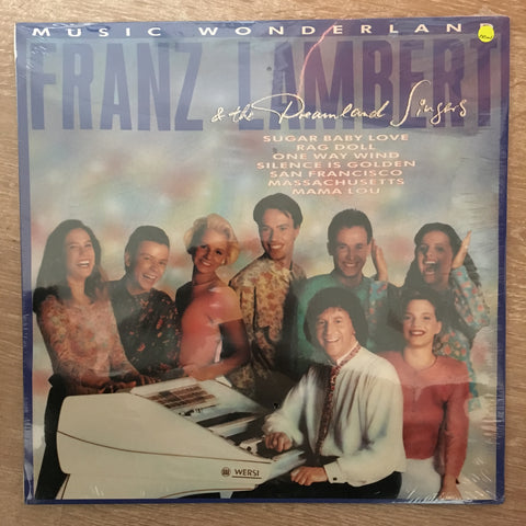 Franz Lambert & The Dreamland Singers - Music Wonderland - Vinyl LP - Sealed