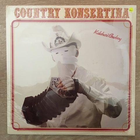 Kalahari Cowboy - Country Konsertina - Vinyl LP - Sealed - C-Plan Audio