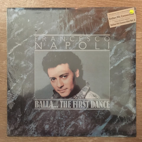 Franceso Napoli - Balla ...The First Dance -  Vinyl LP - Sealed - C-Plan Audio