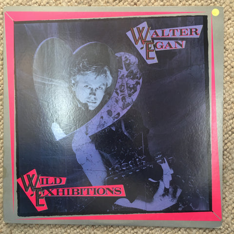 Walter Egan - Wild Exhibitions - Vinyl LP Record - Opened  - Very-Good Quality (VG) - C-Plan Audio