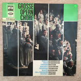 Grosse Opern Chore - Vinyl LP Record - Opened  - Good+ Quality (G+) - C-Plan Audio