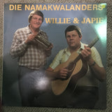 Die Namakwalanders - Willie & Japie - Vinyl LP Record  - Opened  - Very-Good+ Quality (VG+) - C-Plan Audio