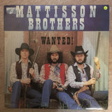 Mattisson Brothers ‎– Wanted! - Vinyl LP Record  - Opened  - Very-Good+ Quality (VG+) - C-Plan Audio