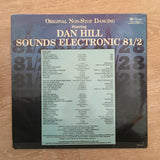Dan Hill - Sounds Electronic 81/2 - Vinyl LP Record - Opened  - Very-Good+ Quality (VG+)