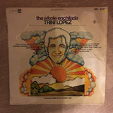 Trini Lopez - The Whole Enchilada - Vinyl LP Record - Opened  - Good+ Quality (G+)