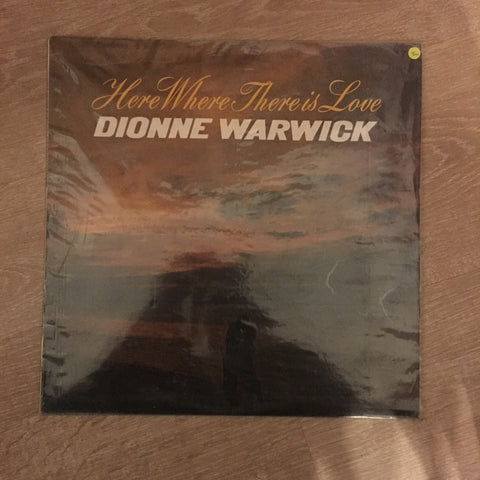 Dionne Warwick - Here Where There Is Love - Vinyl LP Record - Opened  - Very-Good+ Quality (VG+)