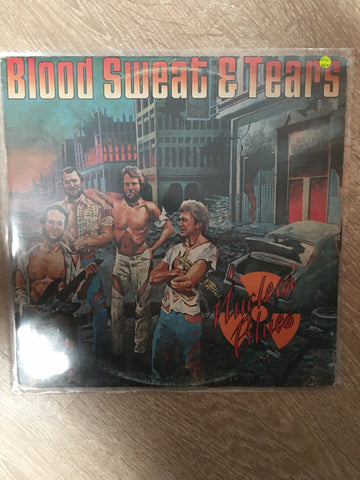 Blood, Sweat and Tears - Nuclear Blues- Vinyl LP