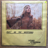 Luther Henderson And His Orchestra ‎– Pop! Goes The Westerns - Vinyl LP Record - Opened  - Very-Good Quality (VG)
