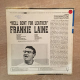 Frankie Laine - Hell Bent For Leather - Vinyl LP Record - Opened  - Very-Good+ Quality (VG+)