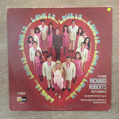 Love Is - Featuring Richard & Patrti Roberts - Vinyl LP Record - Opened  - Very-Good+ Quality (VG+)