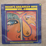 Rock's Greatest Hits - Vol 6 - - Vinyl LP Record - Opened  - Good+ Quality (G+)